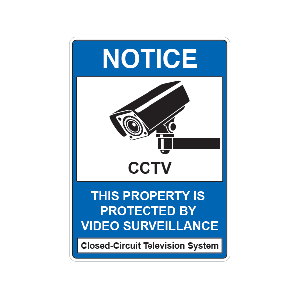 Printed vinyl Notice This Property Is Protected By Video