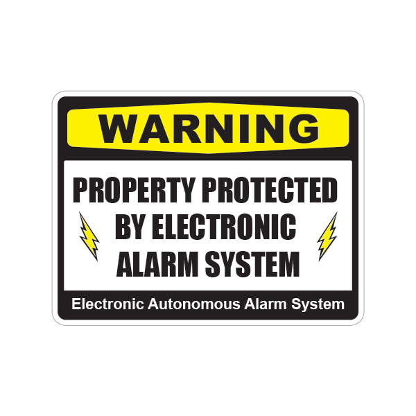 Printed vinyl Warning Property Protected By Electronic Alarm