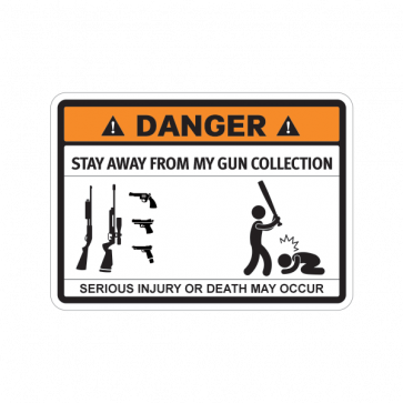 Funny Stay Away From My Gun Collection 06784