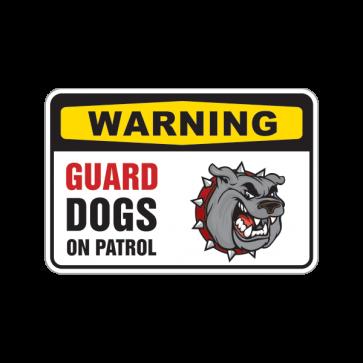 Warning Guard Dog On Patrol Bulldog Sign 12103