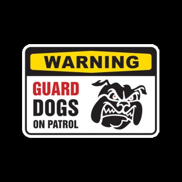 Warning Guard Dogs On Patrol Sign 12141