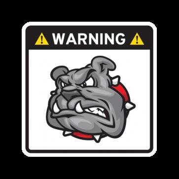 Warning Guard Bulldog Sign 12150
