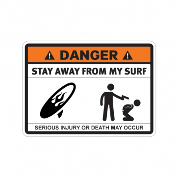 Danger Funny Stay Away From My Surf 13591