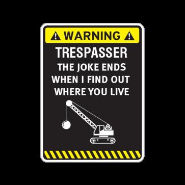 Warning Trespasser Sign 14023