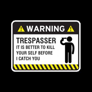 Warning Trespasser Sign 14049