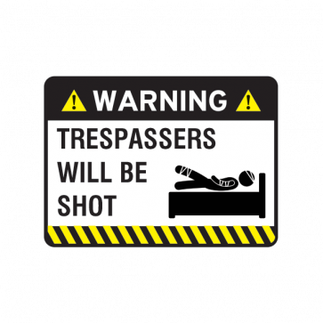 Warning Trespasser Sign 14051