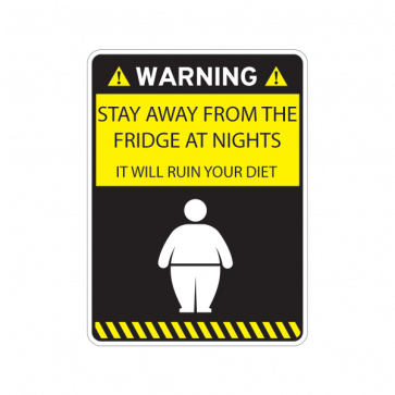 Warning Funny Stay Away From Fridge At Nights 14109