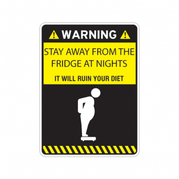 Warning Funny Stay Away From Fridge At Nights 14110