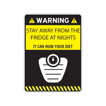 Warning Funny Stay Away From Fridge At Nights 14112