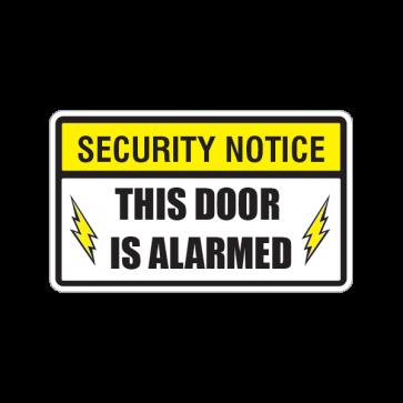 Security Notice This Door Is Alarmed 14155