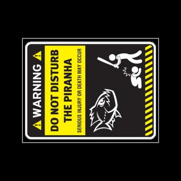 Funny Do Not Disturb The Piranha 14172