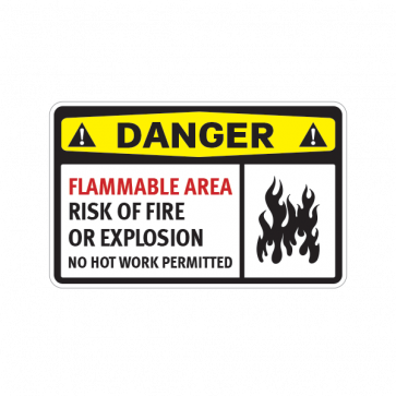 Danger Flammable Area Risk Of Fire  Or Explosion No Hot Work Permitted 14206