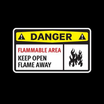 Danger Flammable Area Keep Open Flame Away 14219