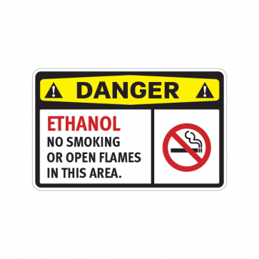 Danger Ethanol No Smoking Or Open Flames In This Area 14223