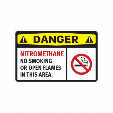 Danger Nitromethane No Smoking Or Open Flames In This Area 14224