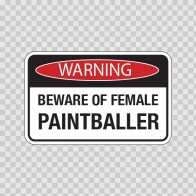 Paintball Beware Of Female Paintballer 00826