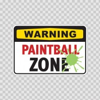 Paintball Zone Warning Sign 00827