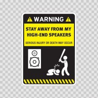 Funny Stay Away From My High-End Speakers 05783