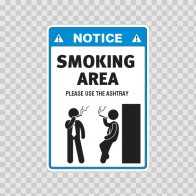 Notice Sign Smoking Area – Please Use The Ashtray 05790