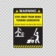 Funny Stay Away From Wind Turbine Generator 05863