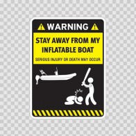 Funny Stay Away From My Inflatable Boat 05878