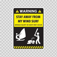 Funny Stay Away From My Wind Surf 05880