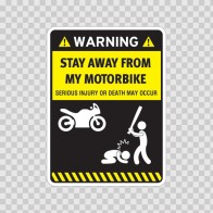 Funny Stay Away From My Motorbike 06423