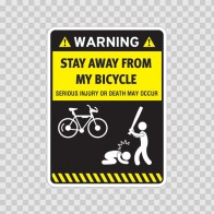 Funny Stay Away From My Bicycle 06427
