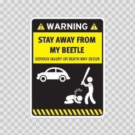 Funny Stay Away From My Beetle 06428