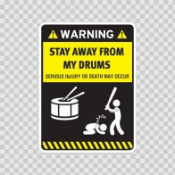 Funny Stay Away From My Drums 06434