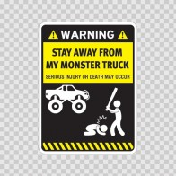 Funny Stay Away From My Monster Truck 06441
