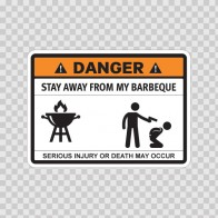 Funny Stay Away From My Barbeque 06520