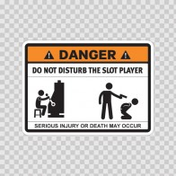 Funny Do Not Disturb The Slot Player 06523