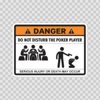 Funny Do Not Disturb The Poker Player 06526
