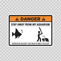 Funny Stay Away From My Aquarium 06546
