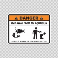 Funny Stay Away From My Aquarium 06547
