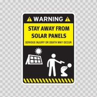 Funny Stay Away From Solar Panels 06566