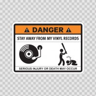 Funny Stay Away From My Vinyl Records 06570