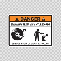 Funny Stay Away From My Vinyl Records 06571