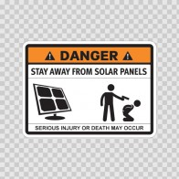Funny Stay Away From Solar Panels 06574