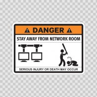 Funny Stay Away From Network Room 06576