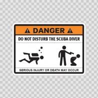 Funny Do Not Disturb The Scuba Diver 08258