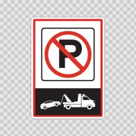 Tow Away No Parking Zone Sign 11215