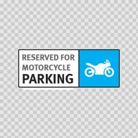 Reserved For Motorcycle Parking 11254