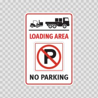 Loading Area No Parking Sign 11269