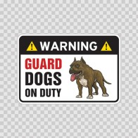 Warning Guard Dogs On Duty Sign 11793