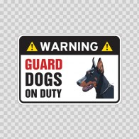Warning Guard Dogs On Duty Sign 11799