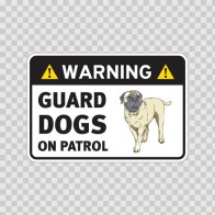Warning Guard Dogs On Duty Sign 11802