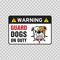 Warning Guard Dogs On Duty Sign 11807
