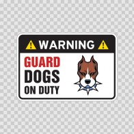 Warning Guard Dogs On Duty Sign 11809